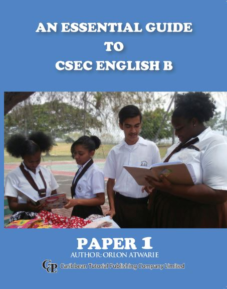 An Essential Guide to CSEC English B: Paper 1 - Caribbean