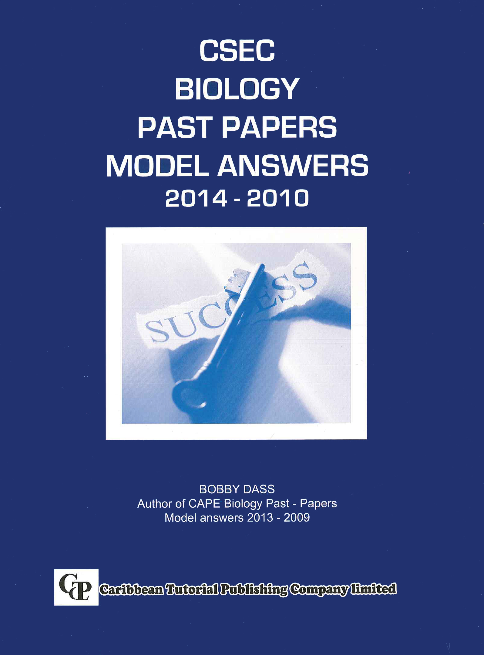 CSEC Biology Past Papers Model Answers 2014-2010 - Caribbean