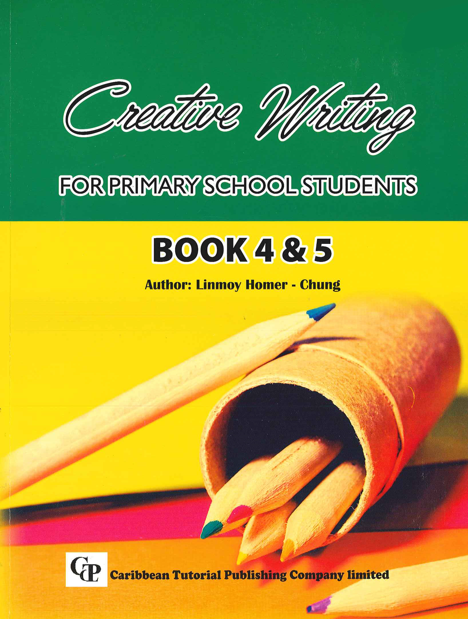 Creative Writing For Primary School Students Book   Caribbean  Creative Writing For Primary School Students Book
