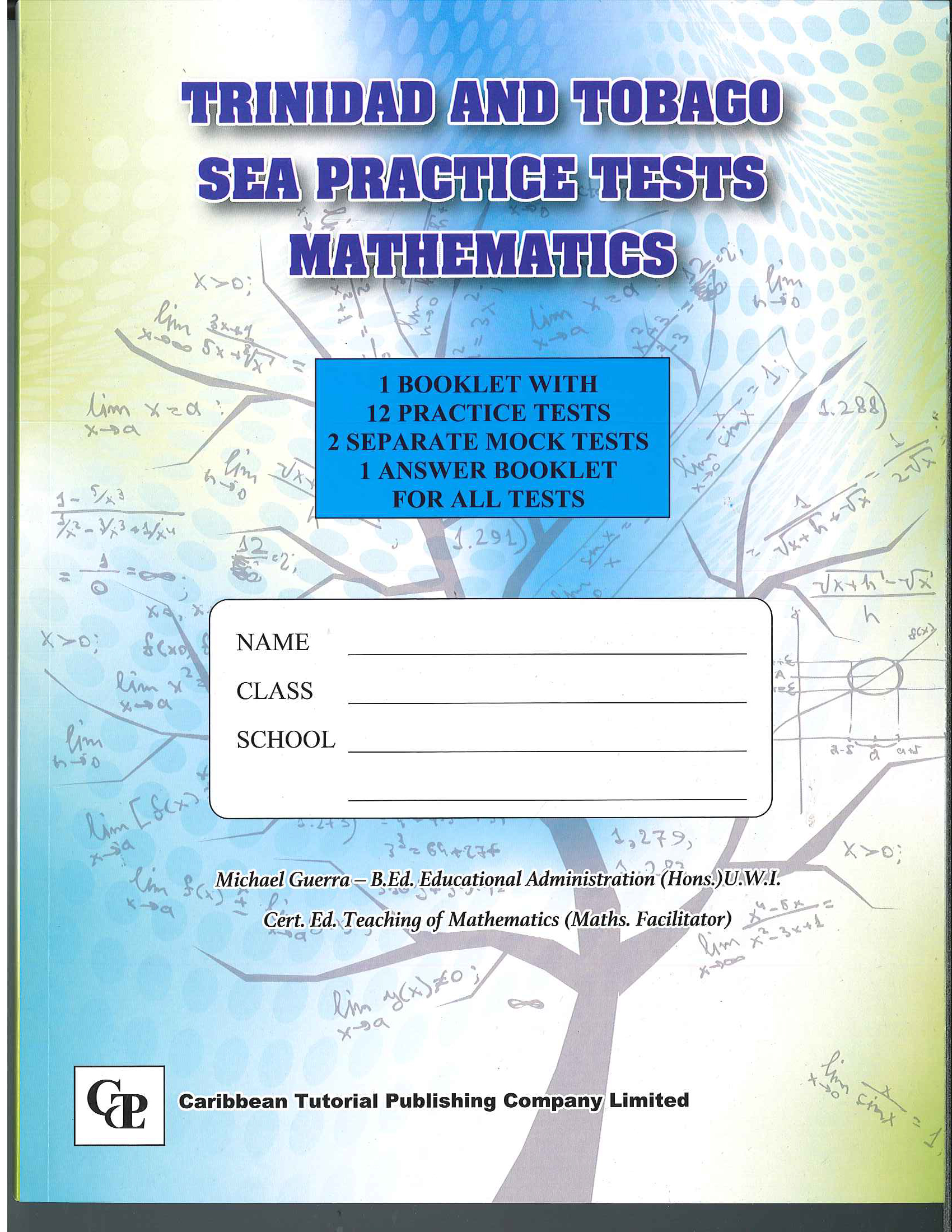 Trinidad and Tobago SEA Practice Tests Mathematics - Caribbean ...
